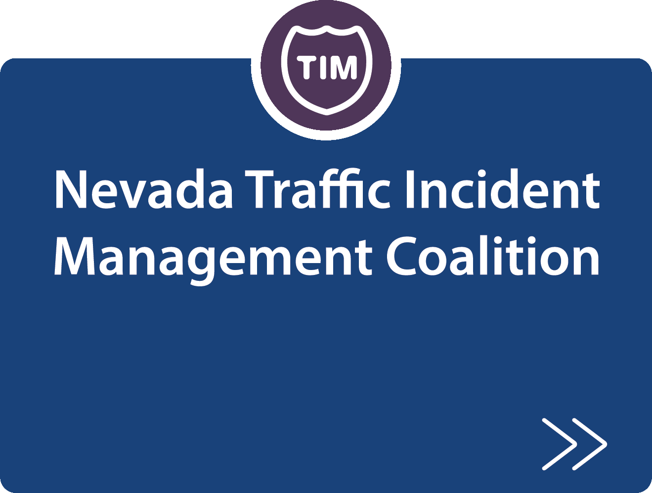 Nevada Traffic Incident Management Coalition strategy description