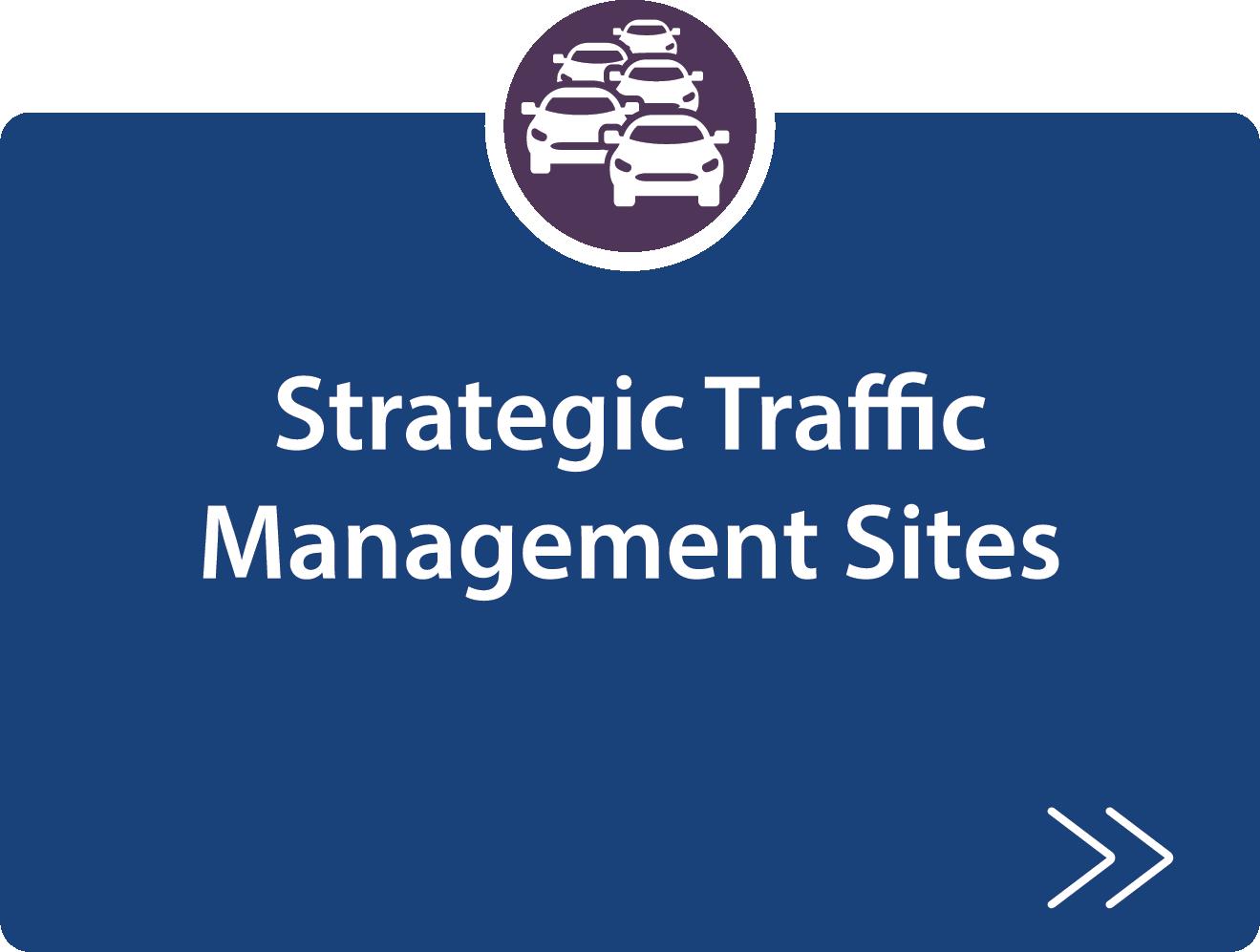 Strategic Traffic Management Sites strategy description
