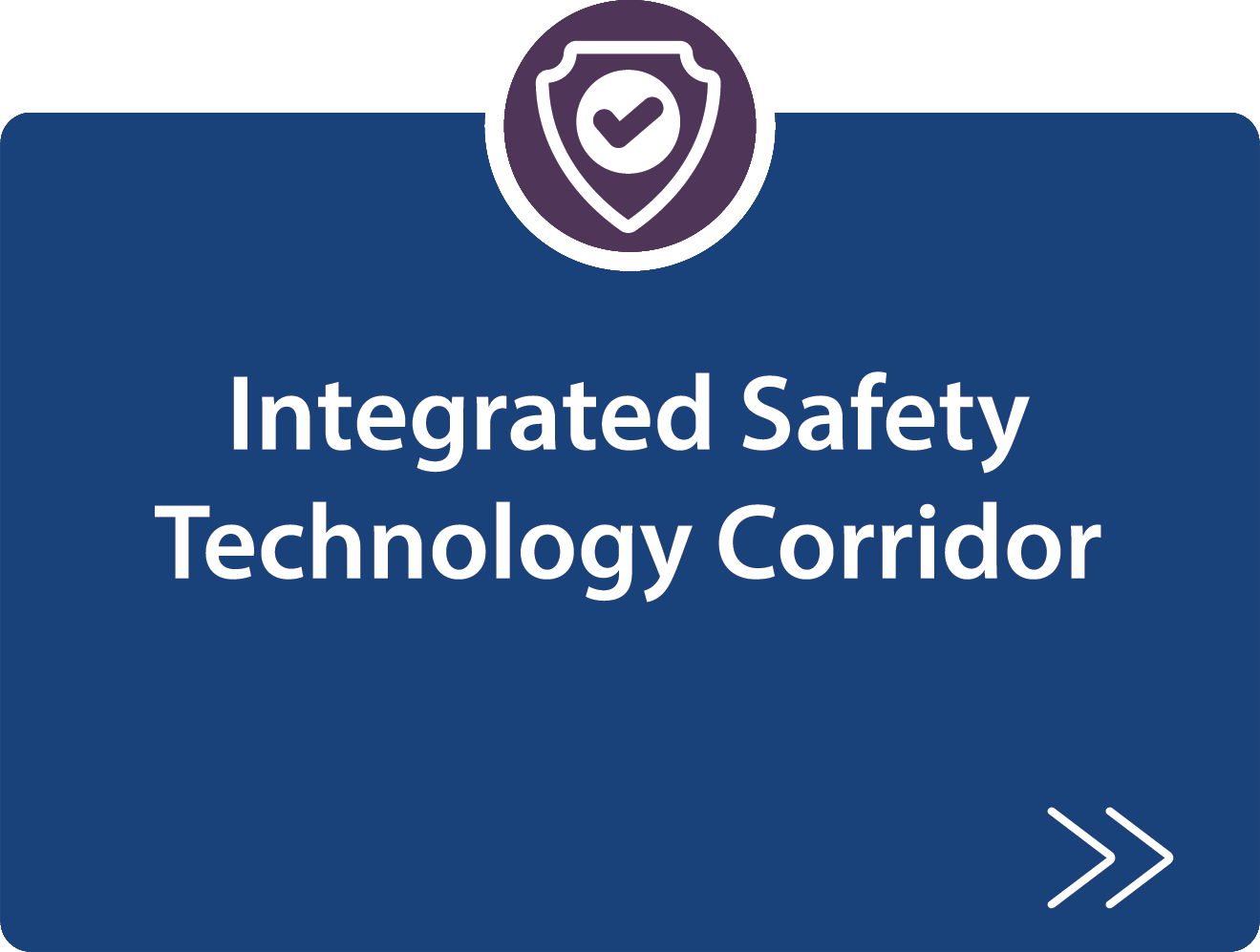 integrated Safety Technology Corridor project description