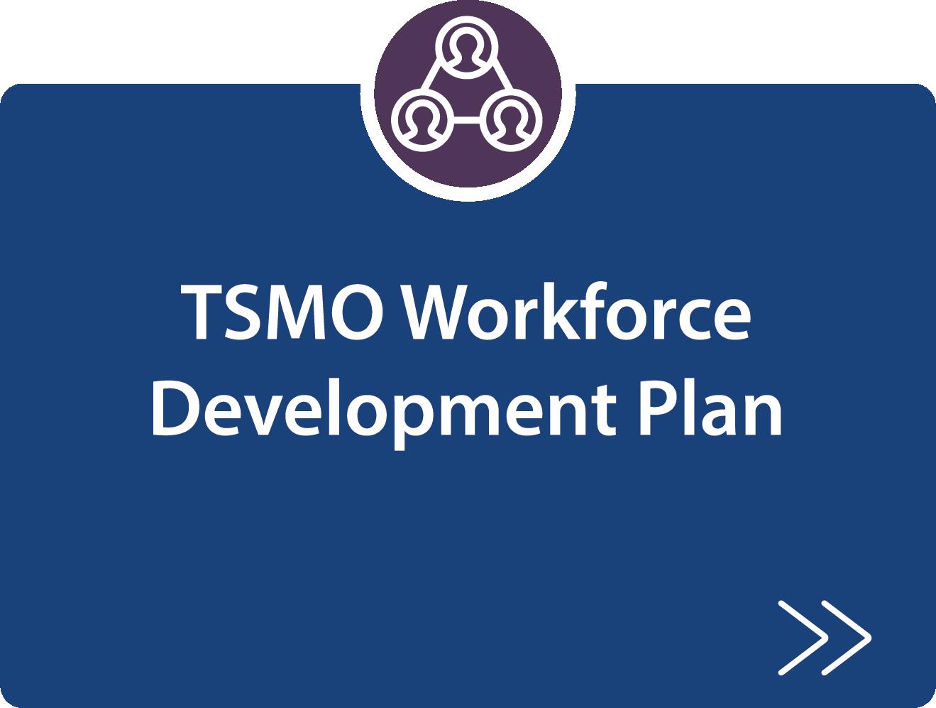 TSMO Workforce Development Plan description